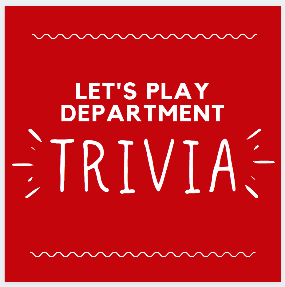 Let's Play Department Trivia